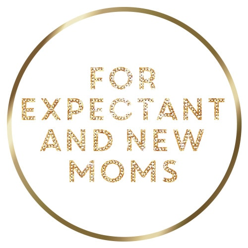 for expectant and new moms